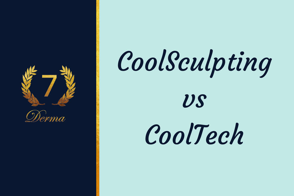 Which is better? CoolSculpting or CoolTech?